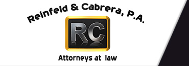 Law Offices of Reinfeld & Cabrera, P.A. Coral Springs, FL | Plantation, FL | Ft Lauderdale, FL